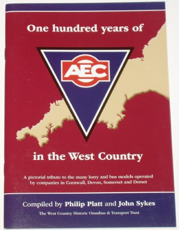 One Hundred Years of AEC in the West Country, by Philip Platt and John Sykes